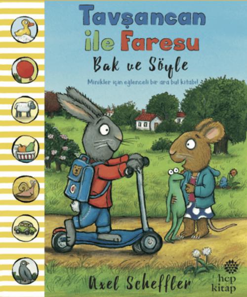 Tavşancan ile Faresu Bak ve Söyle